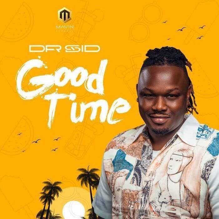 Dr Sid - Good Time