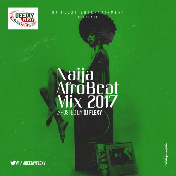 DJ Flexy Latest Songs & Mixtapes 2019 - NetNaija