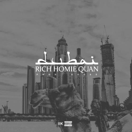 Rich Homie Quan - Dubai