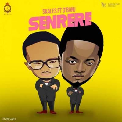 Music: Skales - Senrere (feat. D'banj) [Prod. by Chopstix]