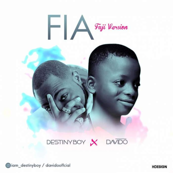 Destiny Boy - Fia (Davido Fuji Version)