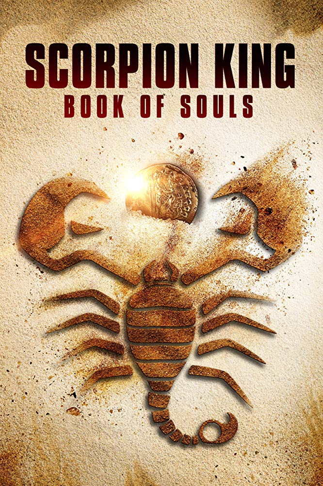 MOVIE :The Scorpion King: Book of Souls (2018)