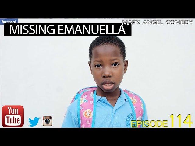 Mark Angel Comedy - Missing Emanuella (E114)