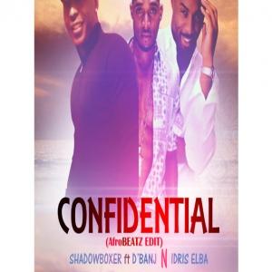 Shadowboxer - Confidential (feat. Idris Elba & D'Banj)