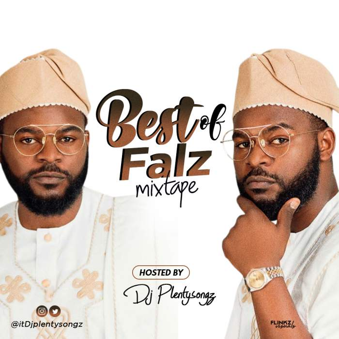 DJ Plenty Songz - Best Of Falz Mixtape