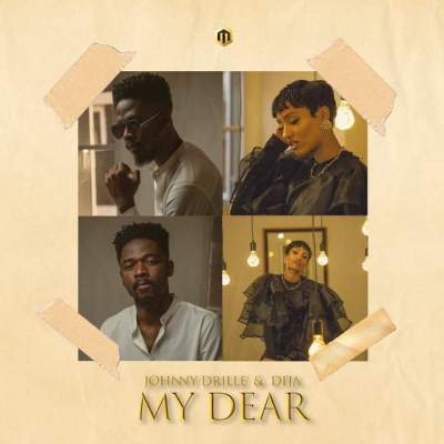 Music: Johnny Drille & Di'Ja - My Dear