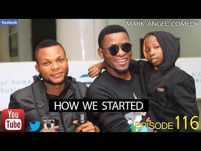 Mark Angel Comedy - How We Started (E116)