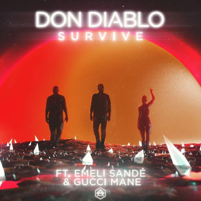 Don Diablo - Survive (feat. Emeli Sande & Gucci Mane)