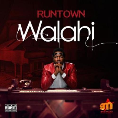 Runtown - Walahi