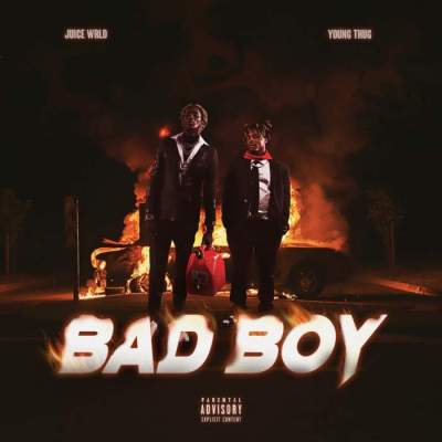 Music: Juice WRLD & Young Thug - Bad Boy