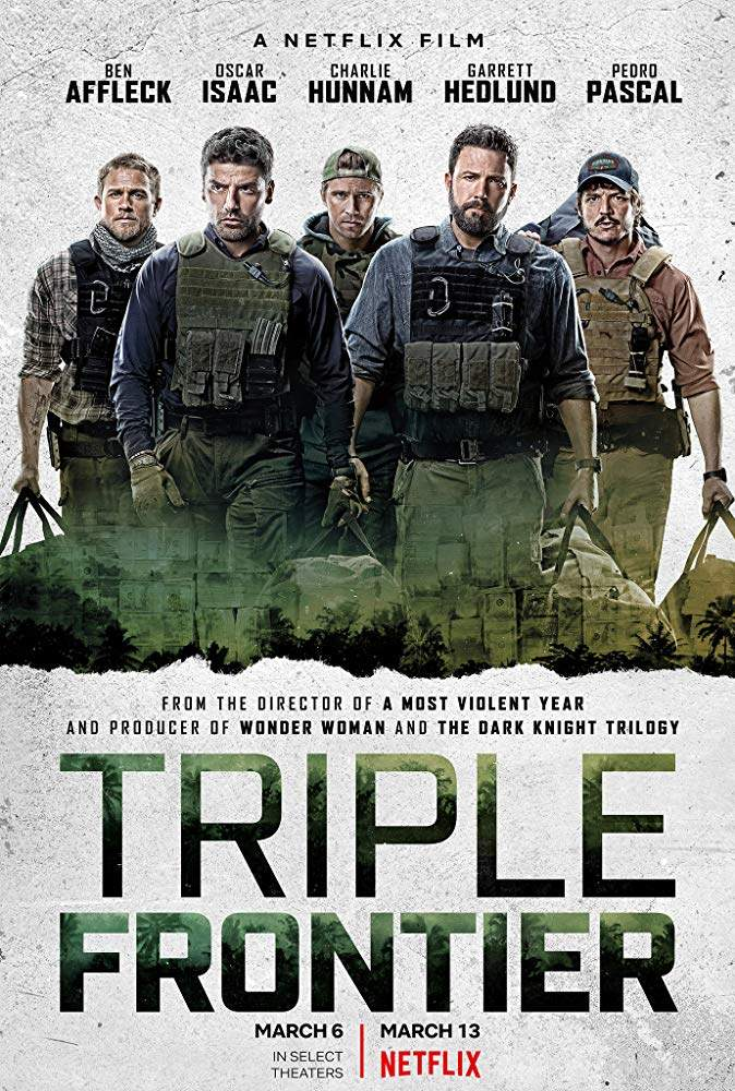 FRESH MOVIE :Triple Frontier (2019)