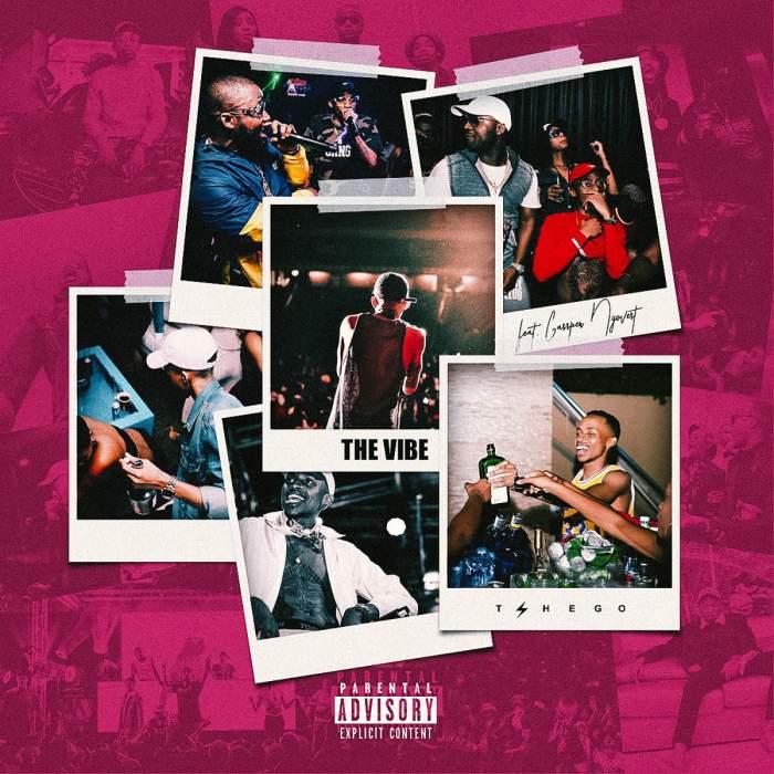 Tshego - The Vibe (feat. Cassper Nyovest)