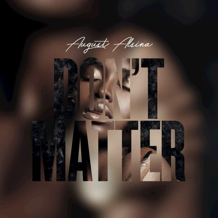August Alsina - Don't Matter