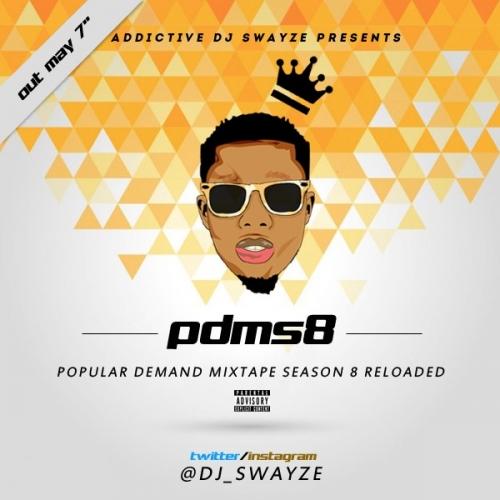 DJ Swayze - Popular Demand Mix (Season 8)