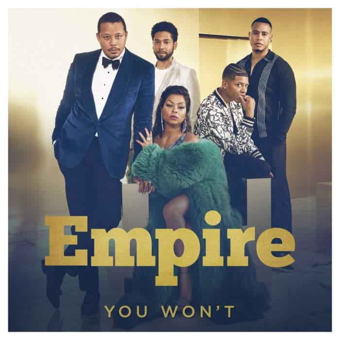 Empire Cast - You Won't (feat. Jussie Smollett)