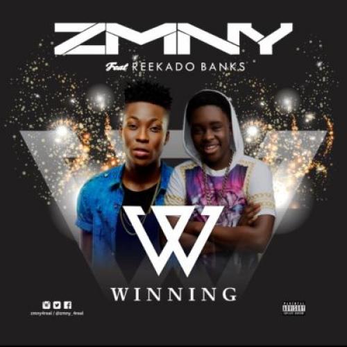 ZMNY - Winning (feat. Reekado Banks)