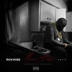 Rick Ross - Movin Bass (feat. Jay Z)