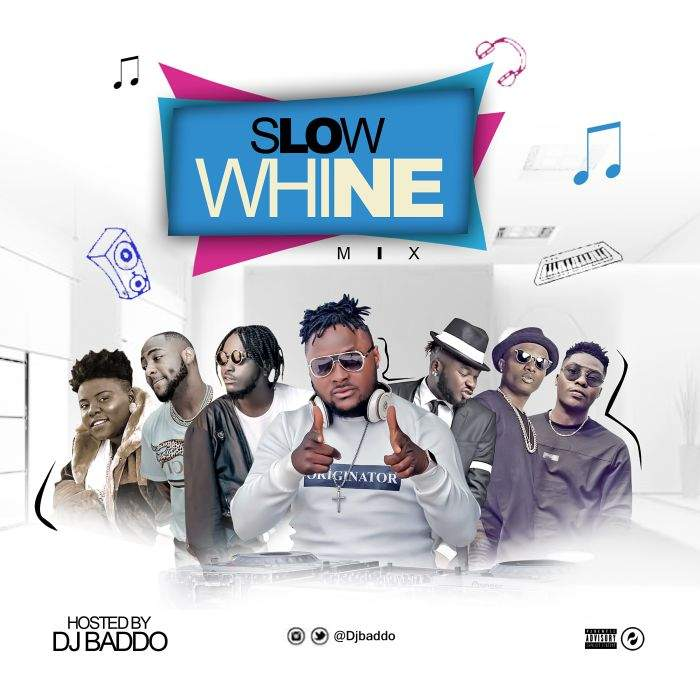 DJ Baddo - Slow Whine Mix