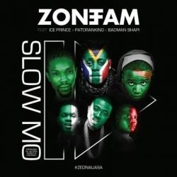 Zone Fam - Slow Mo (feat. Ice Prince, Patoranking & Badman Shapi)