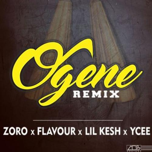 Zoro - Ogene (Remix) (feat. Flavour, Lil Kesh & YCee)