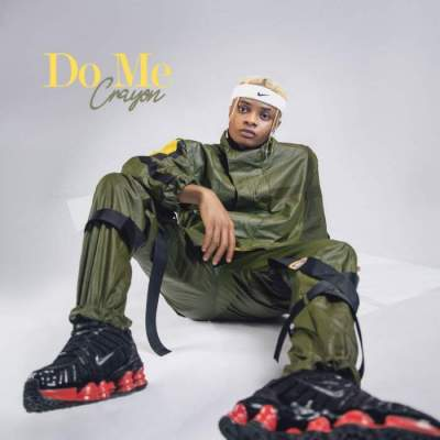 Music: Crayon - Do Me