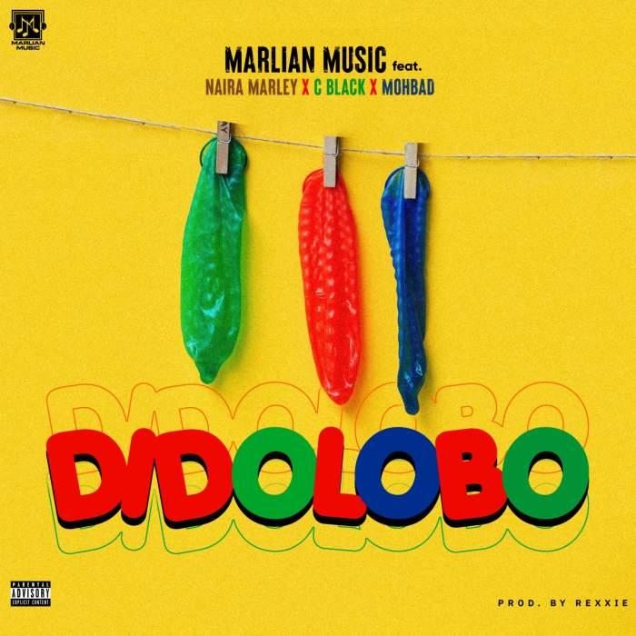 Marlian Music - Dido Lobo (Freestyle) (feat. Naira Marley, C Blvck & Mohbad)