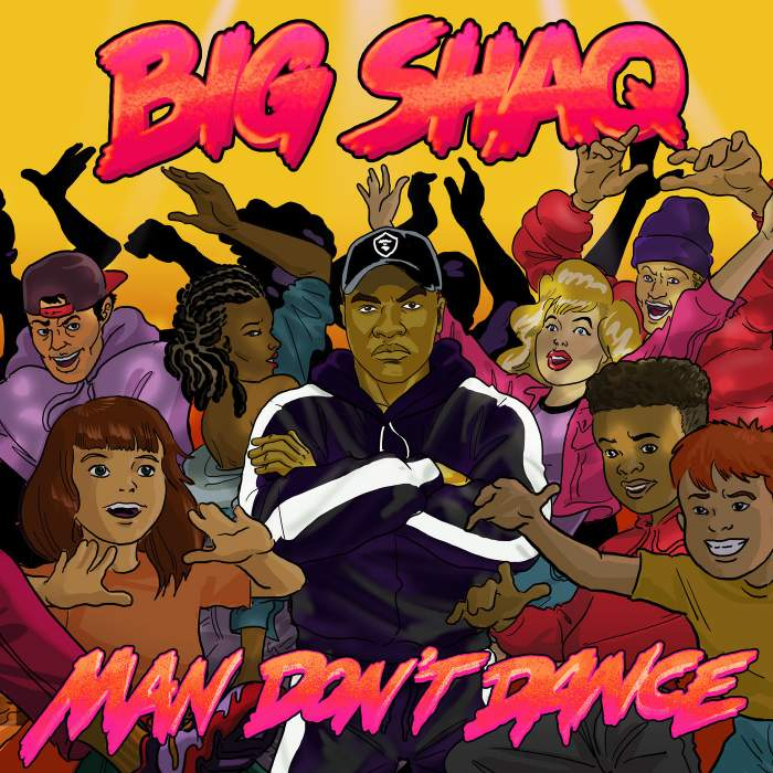 Big Shaq - Man Don't Dance