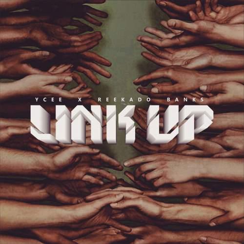 YCee - Link Up (feat. Reekado Banks)