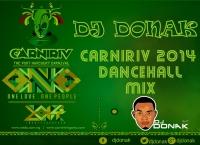 DJ Donak - #CarniRiv 2014 Dancehall Mix