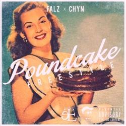 Falz & Chyn - Poundcake (Freestyle)