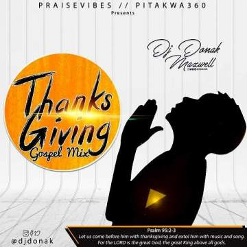 DJ Mix: DJ Donak - Thanksgiving Gospel Mix