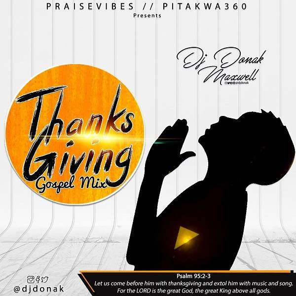 DJ Donak - Thanksgiving Gospel Mix