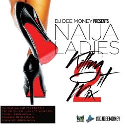 DJ Dee Money - Naija Ladies Killing It (Vol. 2)