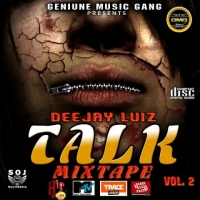 DJ Luiz - Talk Mixtape (Vol. 2)