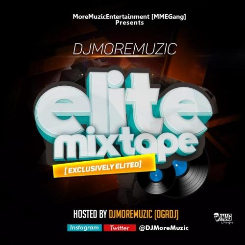 DJ MoreMuzic - Elite Mixtape