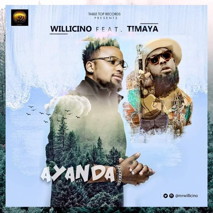 Willicino - Ayanda (Remix) (feat. Timaya)
