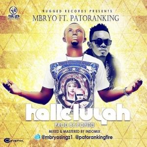 Mbryo - Halleluyah (feat. Patoranking)