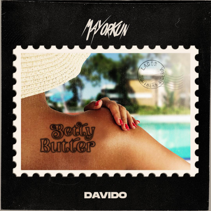Mayorkun - Betty Butter (feat. Davido)
