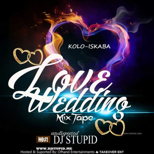 DJ Stupid - Love & Wedding Mix (2017)