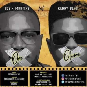 Gospel Music: Tosin Martins - Oro Oluwa (feat. Kenny Blaq)