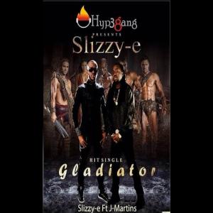 Slizzy E - Gladiator (feat. J Martins)