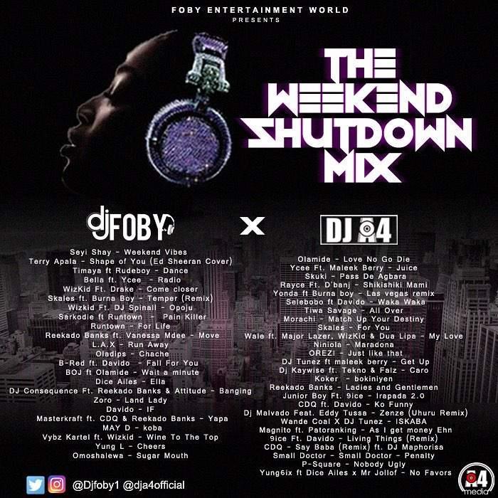 DJ Foby & DJ A4 - The Weekend Shutdown Mix