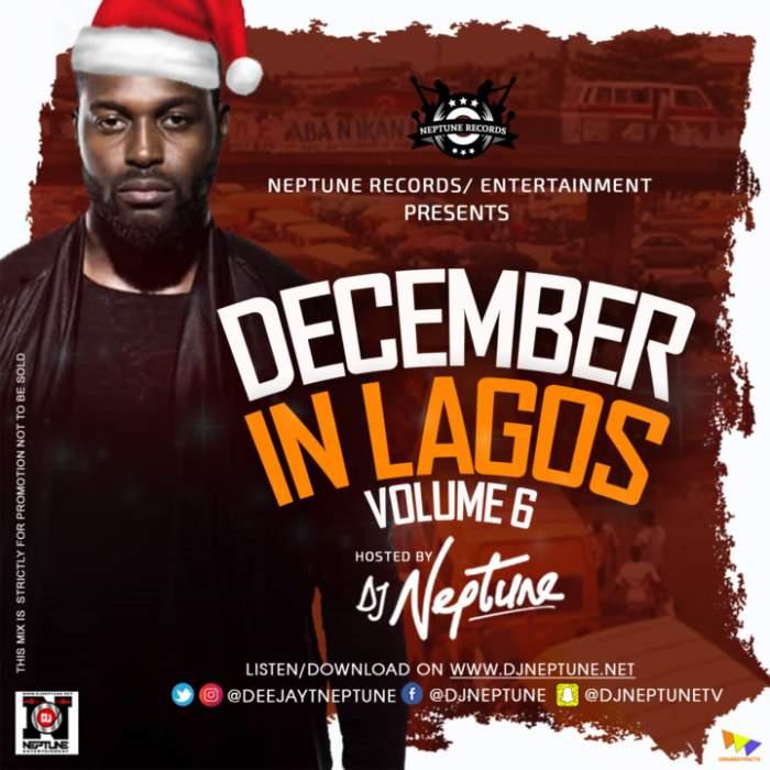 DJ Neptune - December In Lagos Mix (Vol. 6)
