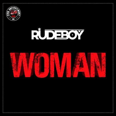 Music: Rudeboy - Woman