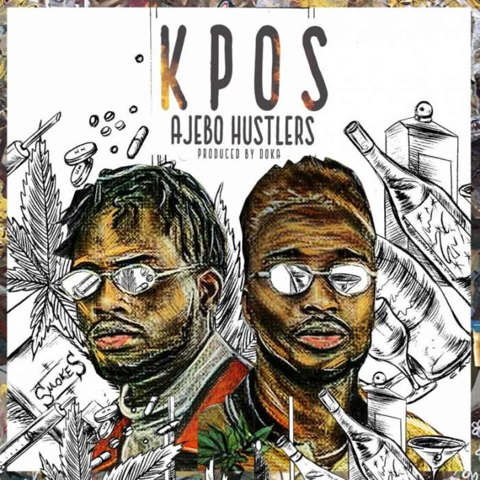 Ajebo Hustlers - Kpos