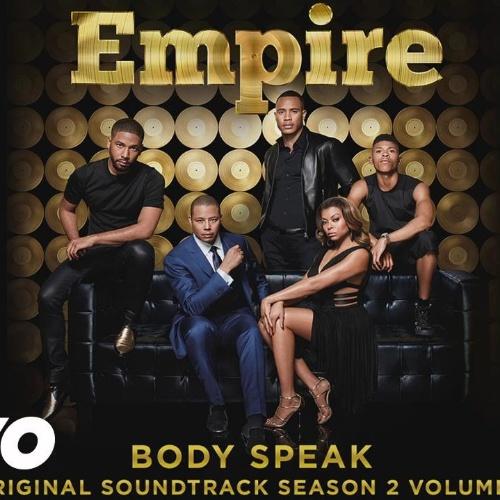 Empire Cast - Body Speak (Season 2) (feat. Serayah)