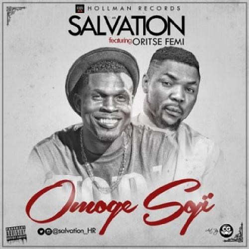 Salvation - Omoge Soji (ft. Oritse Femi)