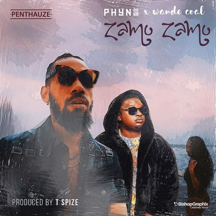 Anticipate: Phyno - Zamo Zamo (feat. Wande Coal) [Prod. by T-Spize]