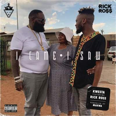 Music: Kwesta - I Came I Saw (feat. Rick Ross)