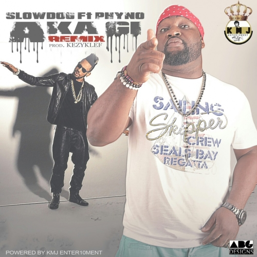 SlowDog - Aka Gi (Remix) (ft. Phyno)